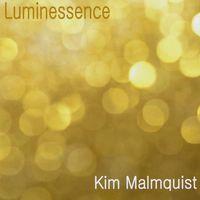 Kim Malmquist - Luminessence