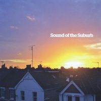Sound of the Suburb - Sound of the Suburb