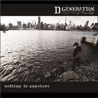 D Generation - Nothing Is Anywhere [Indie Exclusive Limited Edition White Vinyl]