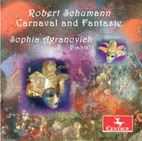 Sophia Agranovich - Robert Schumann: Carnaval & Fantasie