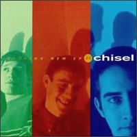 Chisel - Nothing New