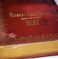 Robert Earl Keen - Greatest Hits
