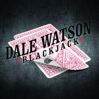 Dale Watson - Blackjack
