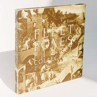 Fleet Foxes - First Collection: 2006-2009 [LP Box Set]