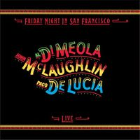 Al Di Meola - Friday Night In San Francisco (Asia)