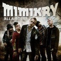 Mimikry - Alla Sover