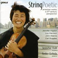 Jennifer Koh - String Poetic: American Works A 21st Century
