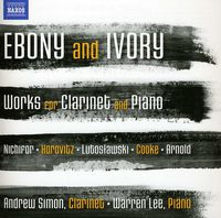 Warren Lee - Ebony And Ivory - Works For Clarinet And Piano