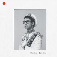 Bleachers - Gone Now [Red LP]