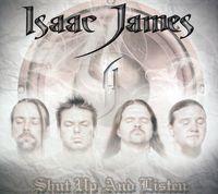 Isaac James - Shut Up & Listen