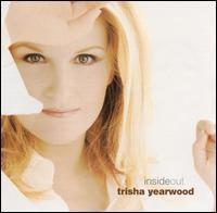 Trisha Yearwood - Inside Out
