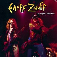 Enuff Z'Nuff - Tonight Sold Out [Remastered] [Digipack] [Limited Edition]