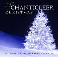 Chanticleer - A Chanticleer Christmas
