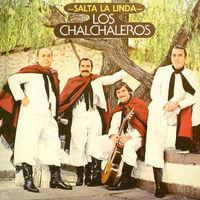 Los Chalchaleros - Salta la Linda