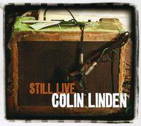 Colin Linden - Still Live