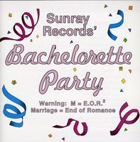 Sunray Records - Bachelorette Party / Various