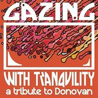 Various Artists - Gazing With Tranquility: A Tribute To Donovan [Vinyl]