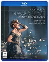 Joyce DiDonato - In War And Peace - Harmony Through Music