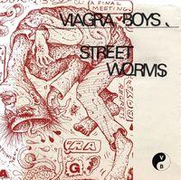 Viagra boys - Street Worms (Bonus Tracks) [Download Included]
