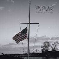 Drive-By Truckers - American Band [Limited Edition Red LP + 7in]
