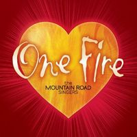 The Mountain Road Singers - One Fire