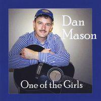 Dan Mason - One Of The Girls