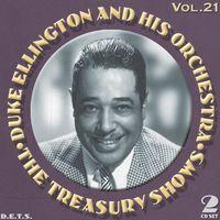 Duke Ellington & His Orchestra - The Treasury Shows, Vol. 21