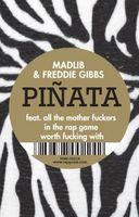 Freddie Gibbs & Madlib - Pinata