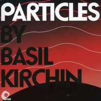 Basil Kirchin - Particles
