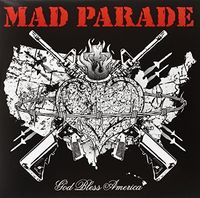 Mad Parade - God Bless America [Indie Exclusive]
