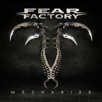 Fear Factory - Mechanize [Import]