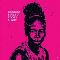 Roots Magic - Hodoo Blues (Spa)