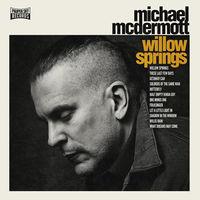 Michael Mcdermott - Willow Springs