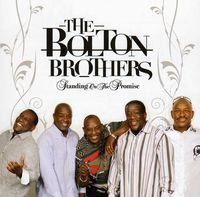 Bolton Brothers - Standing On The Promise