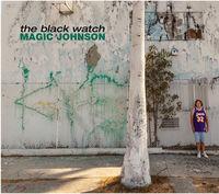 Black Watch - Magic Johnson