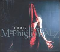 Mephisto Walz - Insidious *