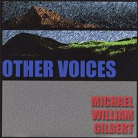 Michael William Gilbert - Other Voices