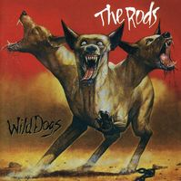 Rods - Wild Dogs [Import]