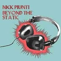 Nick Piunti - Beyond The Static