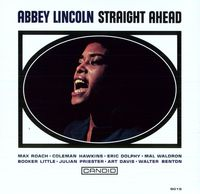 Abbey Lincoln - Straight Ahead