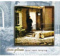Steven Gellman - Love Loss Longing