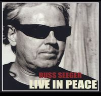 Russ Seeger - Live in Peace