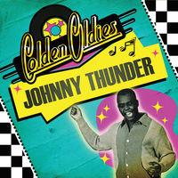 Johnny Thunder - Golden Oldies