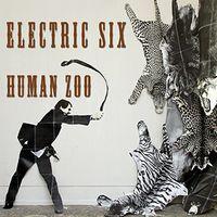 Electric Six - Human Zoo [Vinyl]