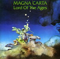 Magna Carta - Lord Of The Ages [Import]