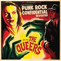 Queers - Punk Rock Confidential Revisited