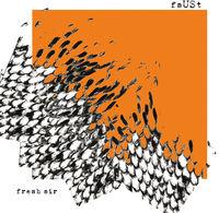 Faust - Fresh Air