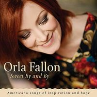Orla Fallon - Sweet By And By