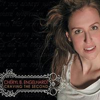 Cheryl B. Engelhardt - Craving the Second