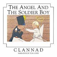 Clannad - Angel & The Soldier Boy (Hol)